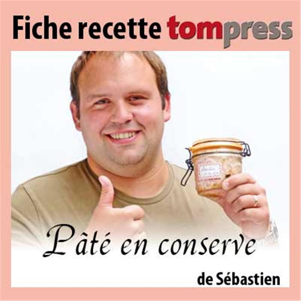 recette du p 226 t 233 en conserve de s 233 bastien tom press