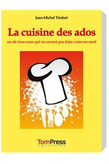 Livres de recettes de cuisine tom press - Livre de cuisine pour ado ...