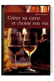 Livres sur le vin tom press - Choisir sa cave a vin ...
