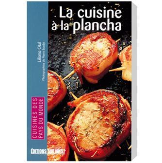 Recettes la plancha barbecue wok tom press - Cuisine a la plancha ...